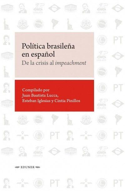 Tramas WhatsApp-Image-2019-12-09-at-19.49.11 Política brasileña en español. De la crisis al impeachment  Revista Tramas