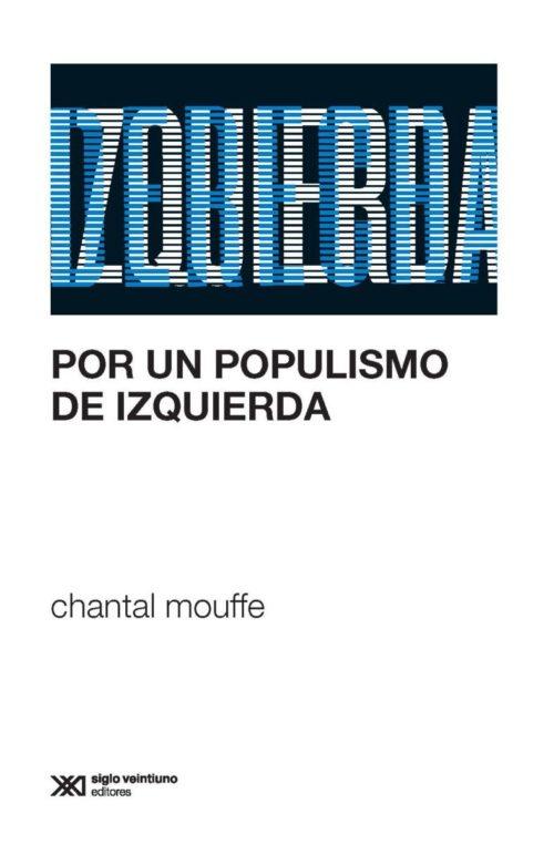 Tramas por-un-populismo-de-izquierda-e1544112566441 Por un Populismo de Izquierda  Revista Tramas