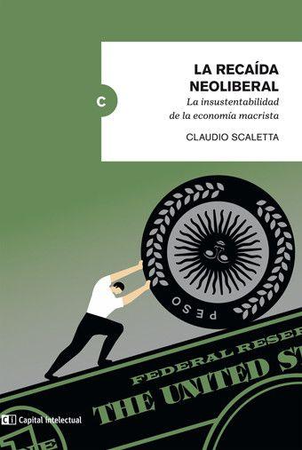 Tramas tapa_scalettainterior La Recaída Neoliberal: La insustentabilidad de la Economía Macrista  Revista Tramas